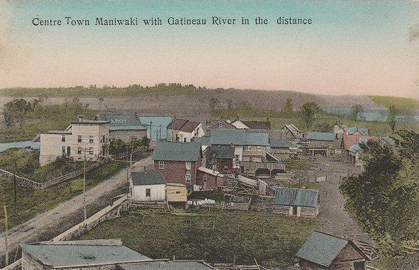 Maniwaki -- Centreville, vers 1910 / Downtown, c.1910