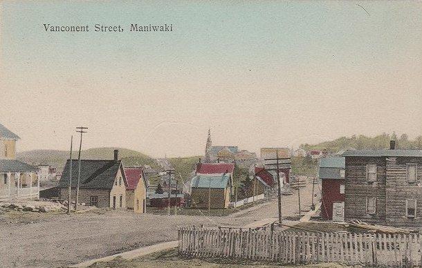 Maniwaki -- Rue Vanconent, vers. 1910 / Vanconent Street, c.1910