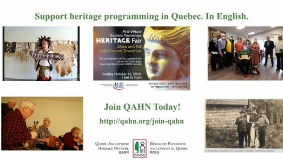 Support Heritage programming in Quebec. In English!... Join QAHN!